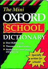 The Mini Oxford School Dictionary by Oxford University Press (Paperback, 1998)