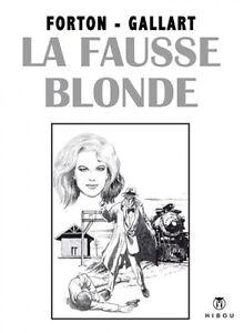 G-Forton-amp-Gallart-Borsalino-La-fausse-blonde-tome-5