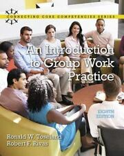 An Introduction to Group Work Practice 8e by Ronald W. Toseland US Edition