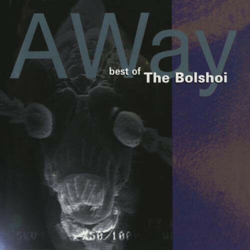 The Bolshoi : Away: Best of the Bolshoi CD (2008) ***NEW***