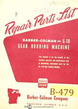 Barber Colman 6 10 Hobbing Machine 4372 Amp Up Repair Parts List Manual 1964