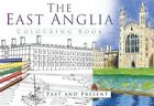 The East Anglia Colouring Book: Past & Present by The History Press (Paperback, 2016)