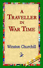 A Traveller in War Time by Winston Churchill (Paperback / softback, 2004)