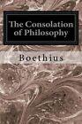 The Consolation of Philosophy by Boethius (Paperback / softback, 2014)