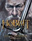 The Hobbit: an Unexpected Journey Official Movie Guide by Brian Sibley (2012, Paperback)