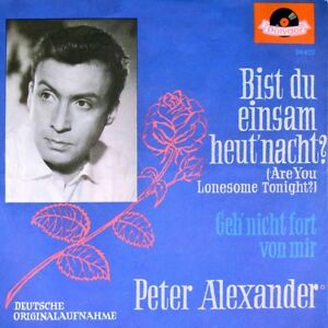 7-034-PETER-ALEXANDER-Bist-du-einsam-CV-ELVIS-PRESLEY-Are-You-Lonesome-POLYDOR-1961