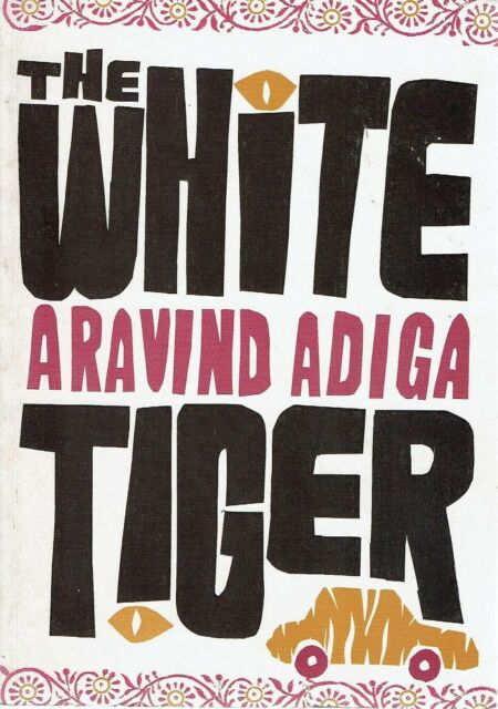 The White Tiger by Adiga Aravind - Book - Paperback - Fiction - General