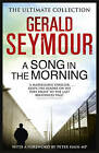 A Song in the Morning by Gerald Seymour (Paperback, 2013)