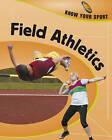 Field Athletics by Rita Storey, Clive Gifford (Hardback, 2008)