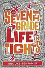 My Seventh-Grade Life in Tights by Brooks Benjamin (Hardback, 2016)
