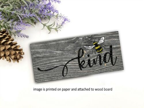 """Bee Kind Inspirational Wood Sign Shelf Sitter Rustic Farmhouse  Sign   8x3/"""" ow"""