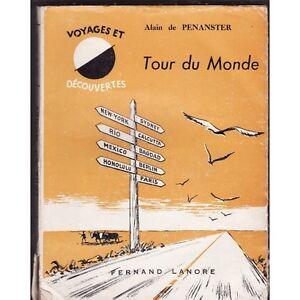 TOUR-du-MONDE-d-039-Alain-de-PENANSTER-Voyages-et-Decouvertes-des-5-Continents-1963