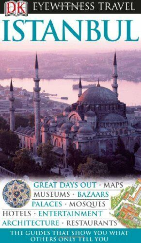 DK Eyewitness Travel Guide: Istanbul,Rose Baring