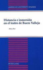 Distancia e inmersión en el teatro de Buero Vallejo (American University Studies