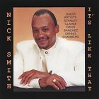 It's Like That * by Nick Smith (CD, 2004, Nick Smith)