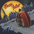 Beau Futur 5425023011522 by Benjamin Schoos CD