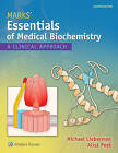 Marks' Essentials of Medical Biochemistry: A Clinical Approach by Michael A. Lieberman (Paperback, 2014)