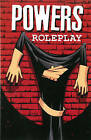 Powers: Volume 2: Roleplay (New Printing) by Brian Michael Bendis (Paperback, 2014)