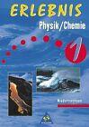 Erlebnis Physik / Chemie 1. Schülerband. Niedersachsen von Hans Tegen, Dieter Cieplik und Willi Gouase (1999, Gebundene Ausgabe)
