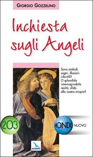Inchiesta sugli Angeli - Giorgio Gozzelino