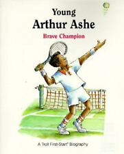 Young Arthur Ashe: Brave Champion (A Troll First-Start Biography) by Robin Dext