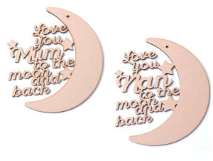 Love-You-To-The-Moon-and-Back-Plaque-Mum-Nan-Mother-039-s-Day-gift-wooden-blank