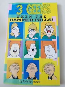 3 GEEKS: WHEN THE HAMMER FALLS TPB COLLECTION UNREAD! SIGNED by RICH KOSLOWSKI