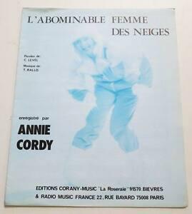 Partition sheet music ANNIE CORDY : L'Abominable Femme des Neiges * 80's - France - Type: Partition Genre musical: Chanson, Variété franaise Instrument: Chant, Piano Artiste: ANNIE CORDY - France