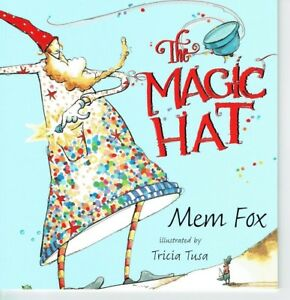 THE-MAGIC-HAT-by-Mem-Fox-Children-039-s-Reading-Picture-Story-Book-2017-NEW