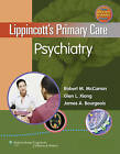Lippincott's Primary Care Psychiatry by Lippincott Williams and Wilkins (Hardback, 2009)