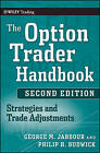 The Option Trader Handbook: Strategies and Trade Adjustments by George Jabbour, Philip H. Budwick (Hardback, 2010)