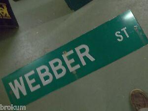"""LARGE ORIGINAL WEBER ST STREET SIGN 48/"""" X 12/"""" WHITE LETTERING ON GREEN"""