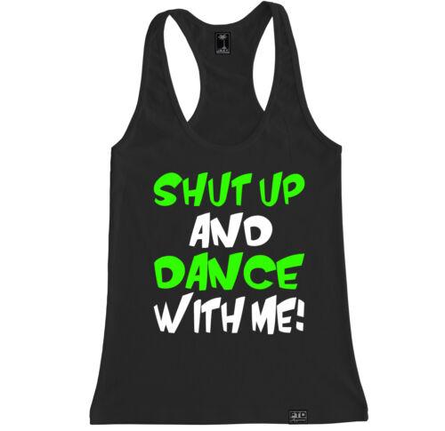 SHUT UP DANCE WITH ME WOMEN RACERBACK TANK TOP WALK THE MOON DJ PARADISO UMF EDM