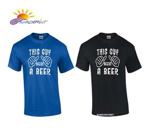 ecc67b9bfb88 This Guy Needs A Beer Tee Funny PARTY Dad COLLEGE Mens Gildan T ...