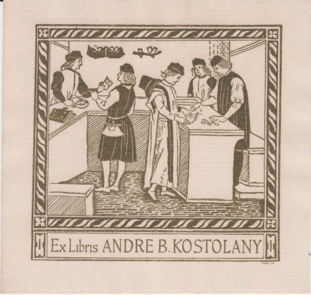 §§ EX-LIBRIS ANDRÉ B. KOSTOLANY (1906-1999), GRAVÉ PAR MAQUET §§