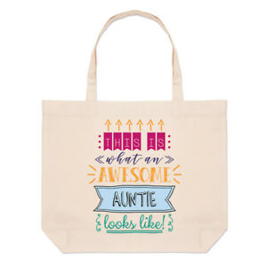 Funny Shoulder This Is What An Awesome Auntie Looks Like Large Beach Tote Bag
