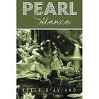Pearl Silence by Adela D'Aviano (Paperback / softback, 2014)