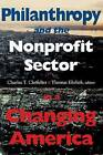 Philanthropy and the Nonprofit Sector in a Changing America by Indiana University Press (Paperback, 2001)