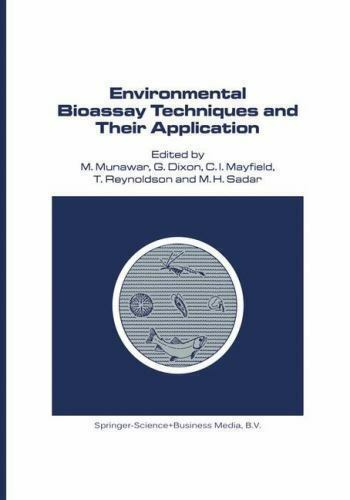 Developments in Hydrobiology: Environmental Bioassay Techniques and Their...