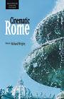 Cinematic Rome by Troubador Publishing (Hardback, 2008)