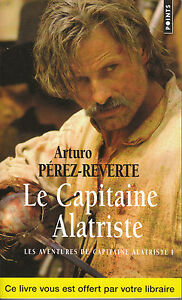 Livre Poche le capitaine Alatriste Arturo Pérez-Reverte book