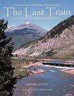 The Last Train by Trevor Nevett (Paperback, 2011)