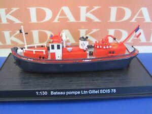 Die cast 1//130 Modellino Barca Nave Pompieri Boat Pump LTN Gillet SDIS 78 N107
