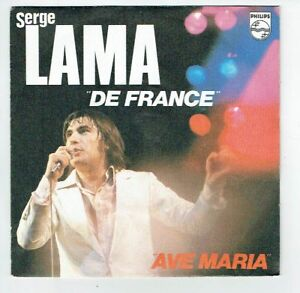 Serge-LAMA-Disque-Vinyle-45-tours-7-034-DE-FRANCE-AVE-MARIA-PHILIPS-6010205-RARE