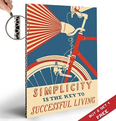 SIMPLICITY IS THE KEY TO SUCCESSFUL LIVING Bicycle Sign Motivational A4 Poster