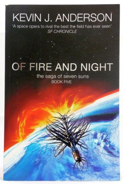 #BC, KEVIN J. ANDERSON Of Fire and Night - Softcover