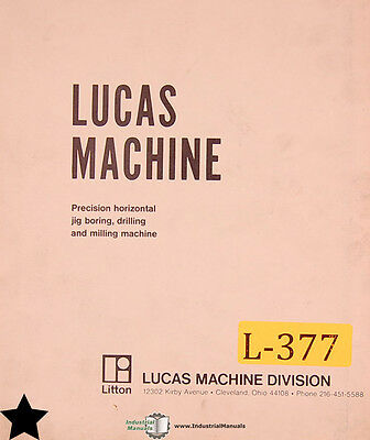 Lucas 41 42 43 Boring Machine Assemblies and Parts Lists Manual Year 1951