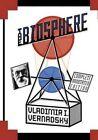 The Biosphere by Vladimir I. Vernadsky (Paperback, 2013)