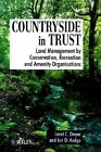 Countryside in Trust: Land Management by Conservation, Recreation, and Amenity Organisations by Janet Dwyer, Ian Hodge (Hardback, 1996)