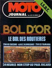 MOTO JOURNAL  329 SUZUKI GS 750 XS YAMAHA KAWASAKI Z 650 LAVERDA BOL d'OR 1977